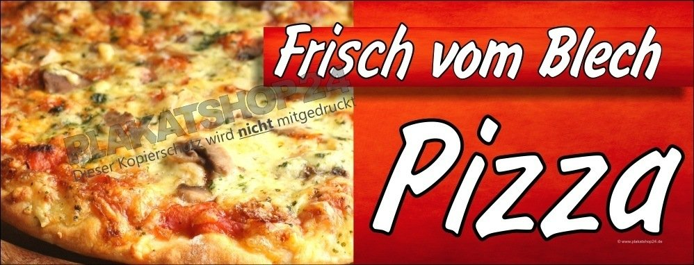 pizza banner f r frische pizza vom blech pizza pasta gastronomie medien nach branchen. Black Bedroom Furniture Sets. Home Design Ideas